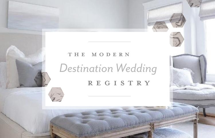 Modern Destination Wedding Registry